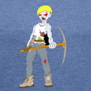 Builder Zombie Collection - Women's T-shirt with rolled up sleeves