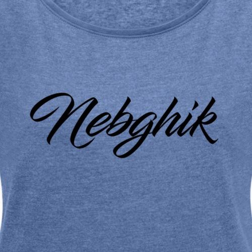 Nebghik - T-shirt à manches retroussées Femme