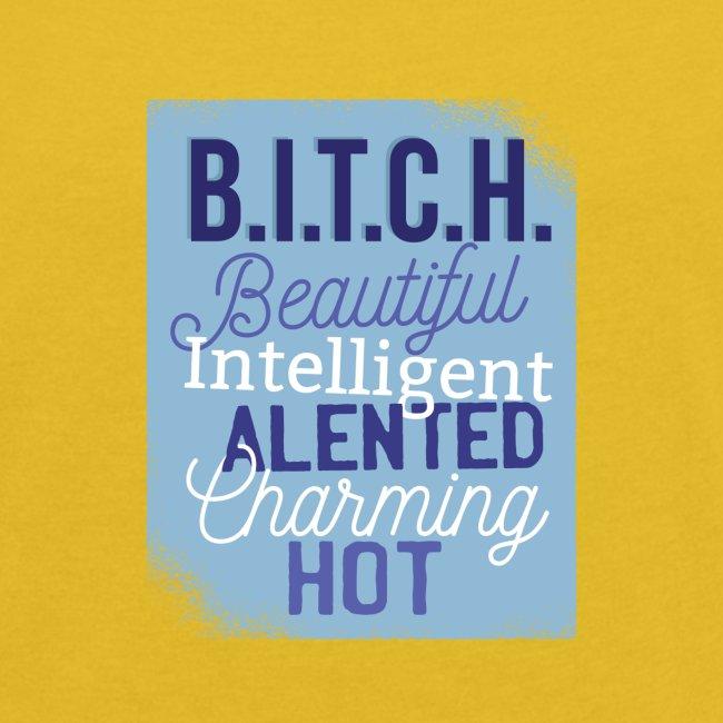 Beautiful Intelligent Talented