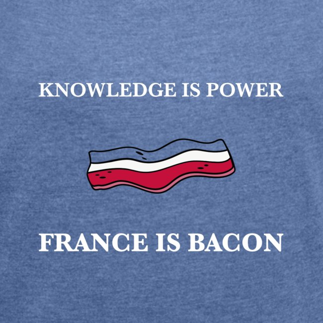 France is Bacon (Blue)