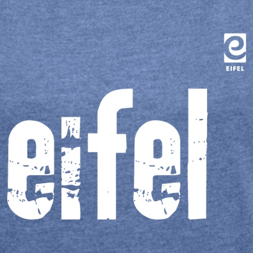 Eifel - Vintage - Frauen T-Shirt mit gerollten Ärmeln