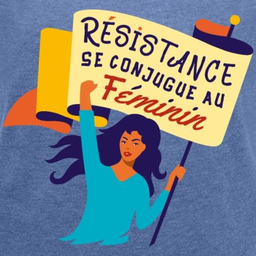 Résistance Féministe - T-shirt à manches retroussées Femme