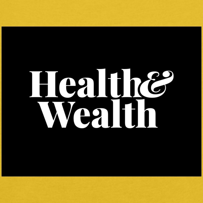 Wealth & Wealthy