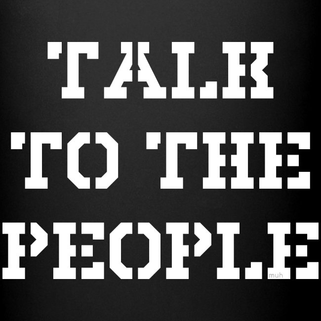Talk to the people - weiß