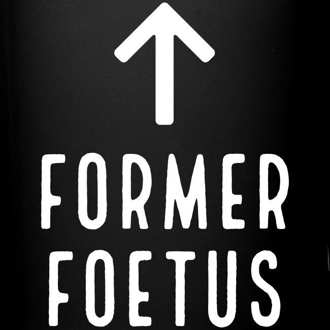 FORMER FOETUS