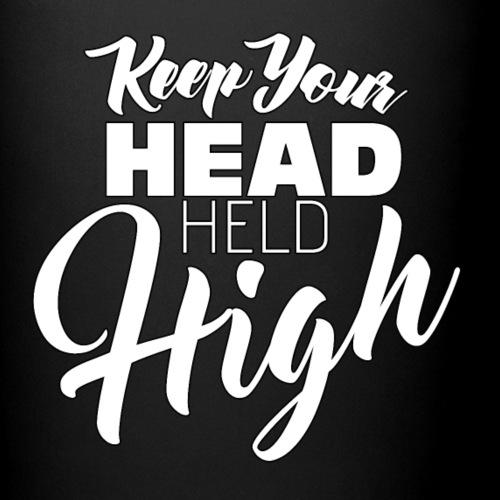 keep your head held high - Full Colour Mug