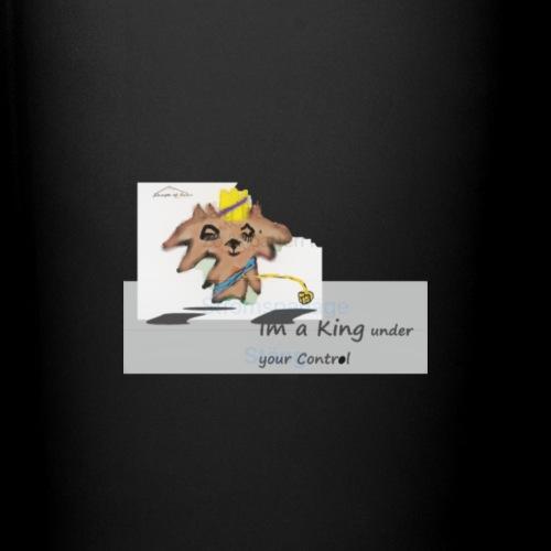 im a king under your controll - Enfärgad mugg