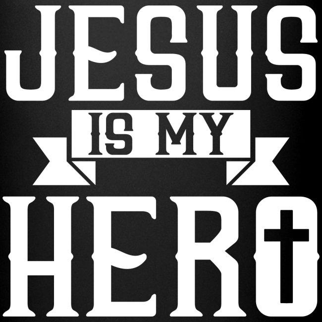 Jesus is my HERO - Christlich