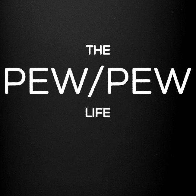 thepewpewlif