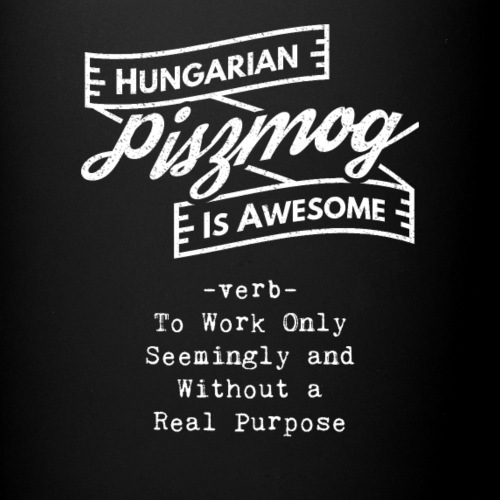 Piszmog - Hungarian is Awesome (white fonts) - Full Colour Mug