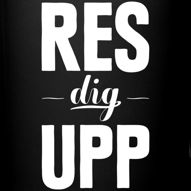 Res dig upp