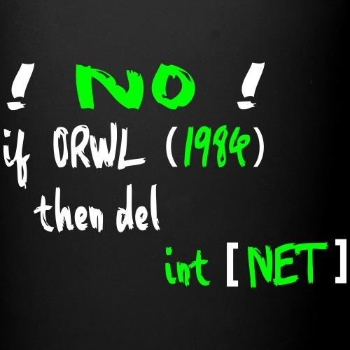 Orwell im Internet - Tasse einfarbig