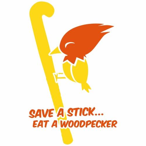 Save a stick eat a Woodpecker - Mug uni
