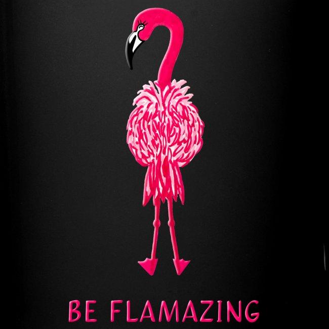 Flamingo - be flamazing!