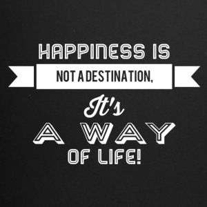 Happiness is not a destination it's a way... weiss - Tasse einfarbig