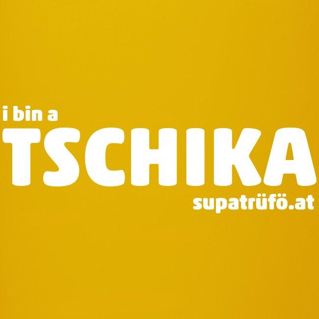 SUPATRÜFÖ TSCHIKA