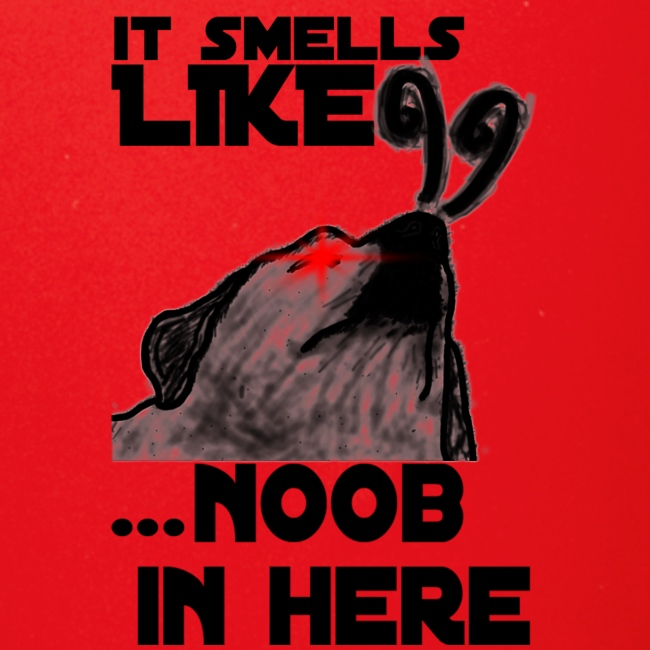 It smells like NOOB in here!