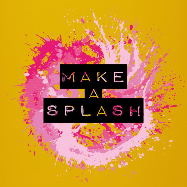 Make a Splash - Aquarell Design