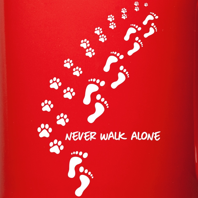 never walk alone dog - Tasse einfarbig