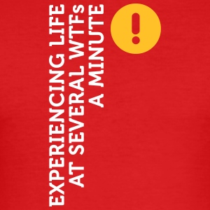 I Live At Several WTFs Per Minute - Men's Slim Fit T-Shirt