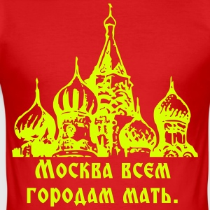Москва всем городам мать / Moscow mother a. Cities - Men's Slim Fit T-Shirt