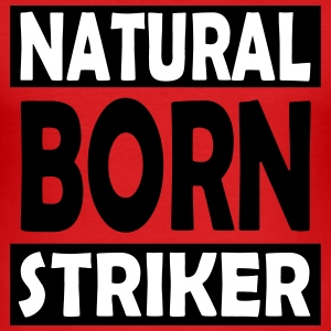 Natural Born Striker - Herre Slim Fit T-Shirt