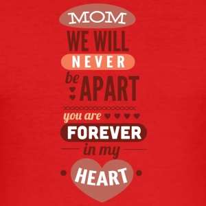 mom we will never apart - Men's Slim Fit T-Shirt
