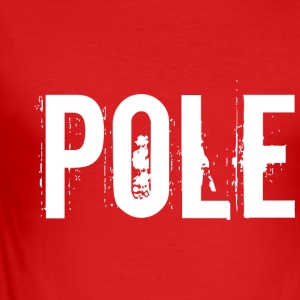 I am POLE / Poland / Polska - Men's Slim Fit T-Shirt