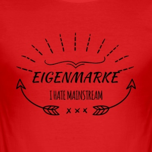 Eigenmarke - I Hate Mainstream - sei individuell - Männer Slim Fit T-Shirt