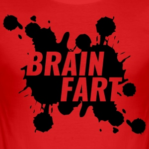Brain Fart - Slim Fit T-skjorte for menn