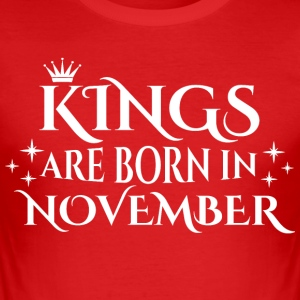 Kings are born in November - Männer Slim Fit T-Shirt