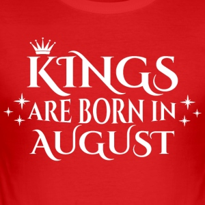 Kings are born in August - Männer Slim Fit T-Shirt