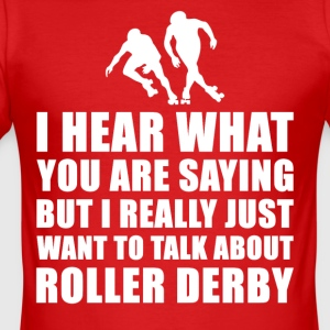 Grappig Roller Derby Cadeau Idee - slim fit T-shirt
