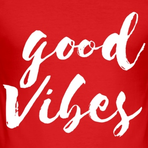 Good Vibes - Men's Slim Fit T-Shirt