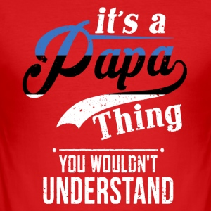 Papa Shirt - Men's Slim Fit T-Shirt
