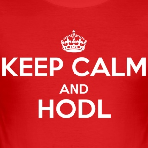Keep Calm and Hodl - Slim Fit T-skjorte for menn