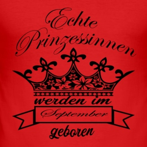 Prinzessin geboren September - Männer Slim Fit T-Shirt