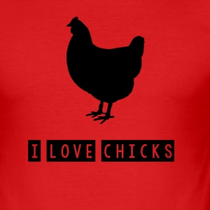 I love chicks - Männer Slim Fit T-Shirt