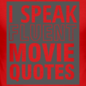 Geek: I speak fluent Movie Quotes - Männer Slim Fit T-Shirt