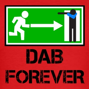 EXIT FOREVER DAB / DAB emergency exit - Men's Slim Fit T-Shirt