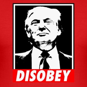 DISOBEY TRUMP - Men's Slim Fit T-Shirt
