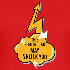 Elektriker: Denna elektriker Kan Shock You - Slim Fit T-shirt herr