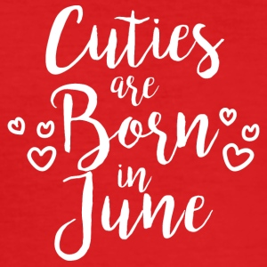 Cuties are born in June - Men's Slim Fit T-Shirt