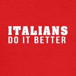 Italians are the best! - Men's Slim Fit T-Shirt
