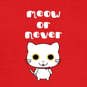 Meow or never - Men's Slim Fit T-Shirt