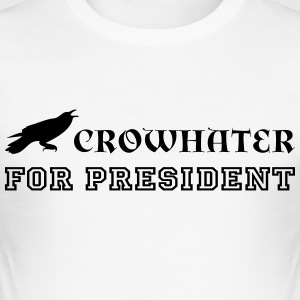 CrowHater for president! - Slim Fit T-shirt herr