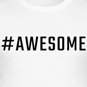 #awesome - Männer Slim Fit T-Shirt