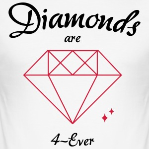 Diamanten zijn 4-Ever - slim fit T-shirt