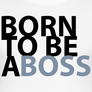 born to be a Boss - Men's Slim Fit T-Shirt