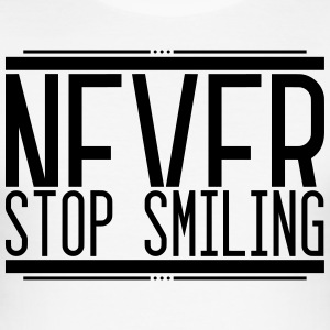 Never Stop Smiling 001 AllroundDesigns - Men's Slim Fit T-Shirt